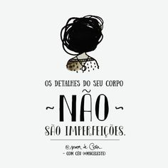 #belezaindivudual #amorproprio #detalhe