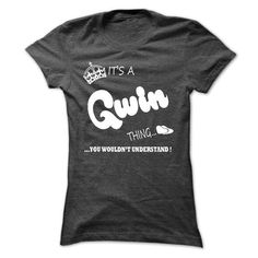 its a Gwin Thing You Wouldnt Understand  T Shirt, Hoodie, Hoodies #name #tshirts #GWIN #gift #ideas #Popular #Everything #Videos #Shop #Animals #pets #Architecture #Art #Cars #motorcycles #Celebrities #DIY #crafts #Design #Education #Entertainment #Food #drink #Gardening #Geek #Hair #beauty #Health #fitness #History #Holidays #events #Home decor #Humor #Illustrations #posters #Kids #parenting #Men #Outdoors #Photography #Products #Quotes #Science #nature #Sports #Tattoos #Technology #Travel…