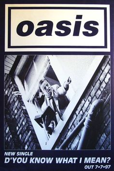 Oasis - D'You Know What I Mean? Oasis Live Forever, Oasis Band, Noel Gallagher, Britpop, Music Posters, Rock And Roll, Indie, Shirt Designs, Alcohol
