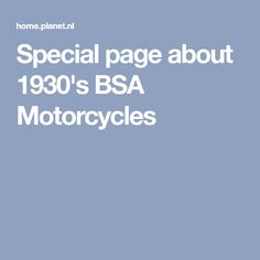 Special page about 1930's BSA Motorcycles