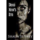Dead Man's Eye (Kindle Edition)By Shaun Jeffrey