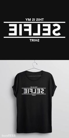 "Funny ""Selfie"" T-Shirt with backwards text 