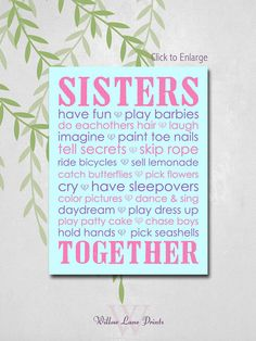 Hey, I found this really awesome Etsy listing at https://www.etsy.com/listing/179368128/sisters-room-art-twins-nursery-art-print