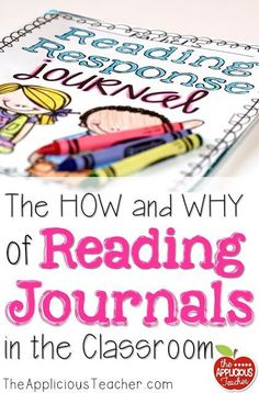 The how and why of Reading Response Journals- love this idea. So easy to implement and allows for so much interaction with text.