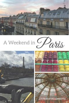 My birthday weekend in Paris!