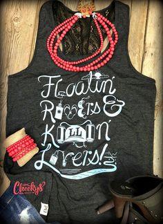 Floatin' Rivers & Killin' Livers Vintage Black Boyfriend Fit, Laceback Tank #tanktop #summerstye #womenswear #lace www.cheekysboutique.com