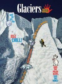 Kids Discover Glaciers!