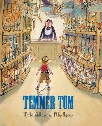 Lemniscaat NL » Jeugd » Prentenboeken » Titels » Temmer Tom