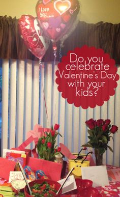 Do You Celebrate Valentine's Day with Your Kids? - Right Start Blog