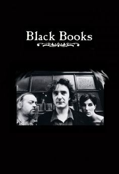 Black Books — Black Books is a second-hand bookshop in London run by an Irishman named Bernard Black. He is probably the planet's worst-suited person to run such an establishment: he makes no effort to sell, closes at strange hours on a whim, is in a perpetual alcoholic stupor, abhors his customers (sometimes physically abusing them) and is often comatose at his desk.