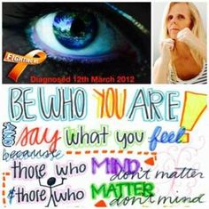 Be who you are. #multiplesclerosis