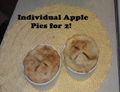 Individual Apple pies with recipe!!