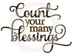 Silhouette Design Store - View Design count your many blessings - vinyl phrase Silhouette Sign, Silhouette Cameo Projects, Vinyl Quotes, Sign Quotes, Thankful And Blessed, Grateful Heart, Card Sentiments, Family Quotes, Word Art