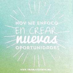 Hoy me enfoco en CREAR nuevas oportunidades.  No me despisto quejándome de lo que no me gusta.  No pierdo mi bondad criticando a los demás.  No gasto mi energía en querer ser mejor que nadie.  No desperdicio mi tiempo en conversaciones negativas.  Hoy el foco está en mi en ser mi mejor versión en superarme a mi mismo en propagar felicidad a mi entorno y en crear nuevas oportunidades   www.virusdlafelicidad.com  #virusdlafelicidad #frase #pensamiento #yopropago #mimejorversion #coaching…
