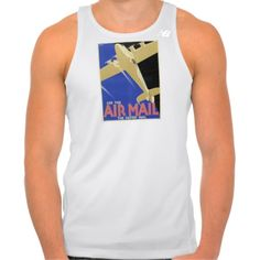 Use the Air Mail, the Fastest Mail T-shirts Tank Tops
