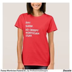 Funny Mortician Funeral Director Shirts