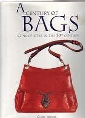 A social history of the handbag.  Learn more at Amazon: http://www.amazon.ca/A-Century-Bags-Claire-Wilcox/dp/0785808345