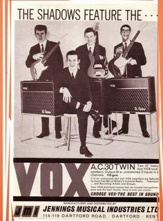 THE SHADOWS endorsing the Vox amplifier which was developed for them to make themselves heard. Vintage Advertisements, Vintage Ads, Blue Soul, Hank Marvin, Famous Guitars, Cool Guitar, Guitar Rack, Famous Musicians, Recorder Music