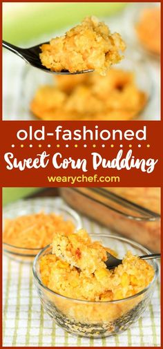 Old-fashioned Sweet Corn Pudding – Dan330
