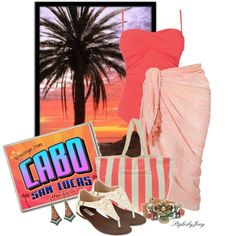 Cabo San Lucas, created by stylesbyjoey on Polyvore