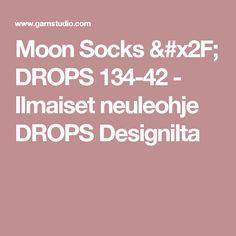 Moon Socks / DROPS 134-42 - Ilmaiset neuleohje DROPS Designilta