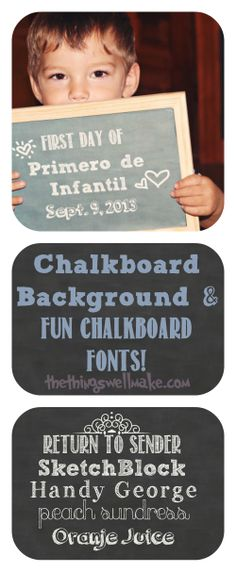Chalkboard background and fun chalkboard fonts! Printables for making back to school signs and other crafts!