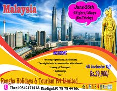 Rengha Holidays & Tourism Pvt Limited - Offering Malaysia Tour Package for from Trichy. Malaysia Tour, 3days, All Inclusive, Transportation, Tourism, Holidays, Holiday, Turismo, Vacation