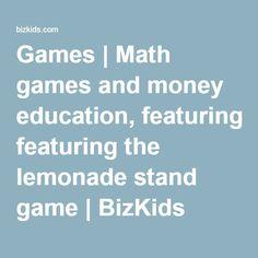 Games | Math games and money education, featuring the lemonade stand game | BizKids Games | Biz Kids