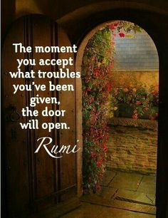 I accept my problems. They are of my own making. Acceptance.is key to finding our true path in love and light