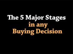 5-major-stages-in-any-buying-decision by Achievers Group (Australia) via Slideshare