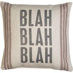 Blah Blah Blah Pillow