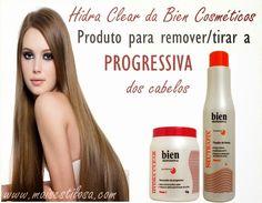 Mais Estilosa: Hydra Clear Bien:Produto para tirar a progressiva dos cabelos
