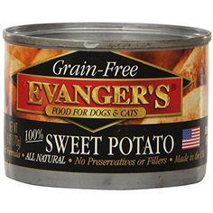 EVANGER'S 776354 24-Pack Grain Free Sweet Potato for Dogs and Cats, 6-Ounce ~~ Please be sure to check out this awesome product. (This is an affiliate link and I receive a commission for the sales)