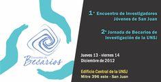 1° Encuentro de Investigadores Jóvenes de San Juan y la 2º Jornada de Becarios de Investigación de la Universidad Nacional de San Juan