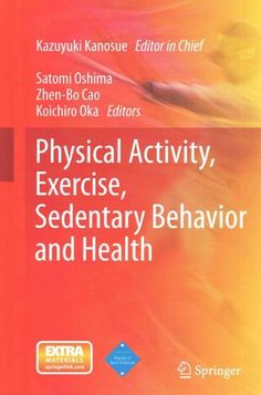 Physical Activity, Exercise, Sedentary Behavior and Health: Sport Science for Promotion of Active Life