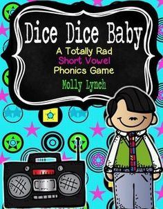Dice Dice Baby - A Totally Rad Short Vowel Phonics Game