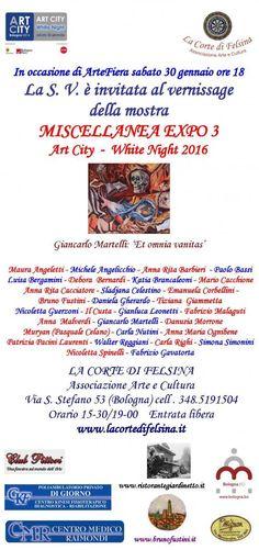 MISCELLANEA EXPO 3 - ART CITY WHITE NIGHT 2016 @GIGARTE.com