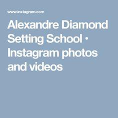Alexandre Diamond Setting School • Instagram photos and videos