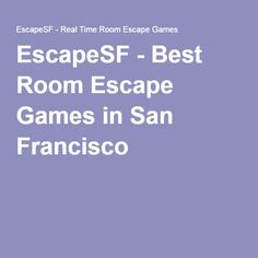 EscapeSF - Best Room Escape Games in San Francisco