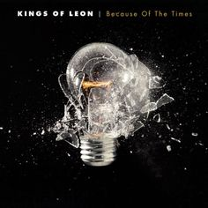 KINGS OF LEON BECAUSE OF THE TIMES [Vinyl] Album Cover