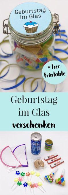 So einfach macht Ihr Euch DIY Geschenke zum Geburtstag selbst. Schöne Geschenkideen für ein Geburtstagsgeschenk im Glas. Einfache Anleitung mit kostenlosem Etikett zum Ausdrucken.