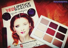 My Deadly Nightshade: Red Lipstick Monster czyli Sztuka Makijażu