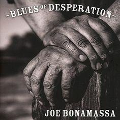 Blues of desperation / Joe Bonamassa. 2 BON
