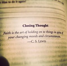 Art faith quoting-the-act-of-repeating-erroneously-the-words Now Quotes, Words Quotes, Great Quotes, Quotes To Live By, Life Quotes, Inspirational Quotes, Sayings, Keep The Faith Quotes, Losing Faith Quotes