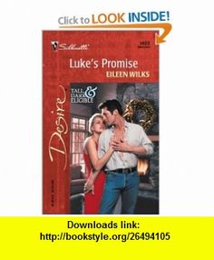 LukeS Promise (Tall, Dark--And Married!) (Silhouette Desire) (9780373764037) Eileen Wilks , ISBN-10: 0373764030  , ISBN-13: 978-0373764037 ,  , tutorials , pdf , ebook , torrent , downloads , rapidshare , filesonic , hotfile , megaupload , fileserve