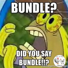 How I feel about bundles!