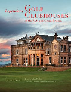 Legendary Golf Clubhouses book.