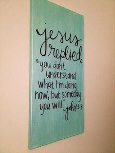 John 13:7 Bible Verse Painting available on Etsy!
