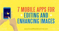 7 Mobile Apps for Editing and Enhancing Images Do you want to edit your social media images on the go? Looking for easy-to-use smartphone apps to fine-tune your photos? Mobile Marketing, Online Marketing, Social Media Marketing, Digital Marketing, Marketing Videos, Marketing Branding, Social Media Images, Social Media Tips, Phone Quotes