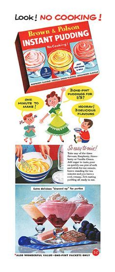 Look! No cooking! 1957 Brown & Polson instant pudding ad.
